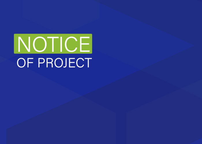 Notice of Project